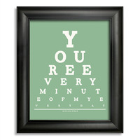 Michael Buble, You're Every Minute Of My Everyday Eye Chart, 8 x 10 Giclee Print BUY 2 GET 1 FREE