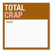 Total Crap Sticky ? Fun Office Sticky Note Pad by Knock Knock