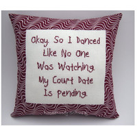 Funny Cross Stitch Pillow, Cross Stitch Quote, Burgundy Maroon Pillow, Dance Quote