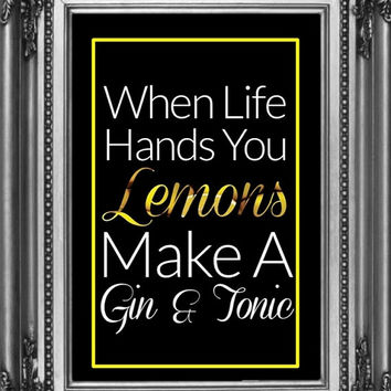 When Life Hand You Lemons Print