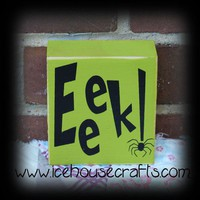 Eeek! Wood block for Halloween