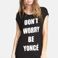 Junior Women's Recycled Karma 'Don't Worry Be Yonce' Graphic Tee,