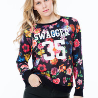 All You Need Is Swagger Sweatshirt