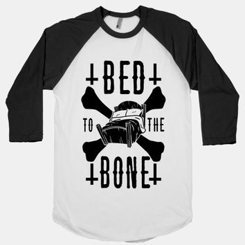 Bed To The Bone