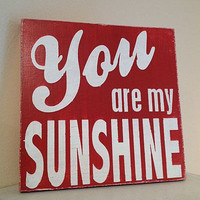 "You are My Sunshine - Hand Painted Wood Sign - 8""x8"""