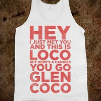 You Go Glen Coco (Call Me Maybe Tank) - Ladies & Gentlewoman
