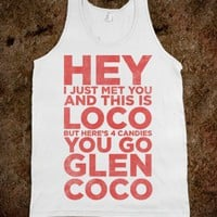 You Go Glen Coco (Call Me Maybe Tank) - Ladies &amp; Gentlewoman