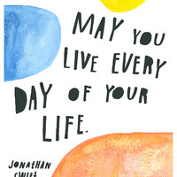 Live Every Day - Limited Edition Print