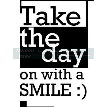 Take The Day On With A Smile, Quote Print, Word Art Print, Bedroom Decor, Positive Dorm Decor, Inspirational Art, Motivational Wall Decor