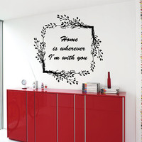 Family Wall Decals Quotes Home Is Where I'm With You Floral Branch Design Vinyl Sticker Decal Words Home Decor Art Mural Wall Decor KG371