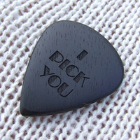 I Pick You - Handmade Laser Engraved Exotic Gabon Ebony Premium Guitar Pick