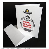 Love Card - Walking Dead - To Me You Are Perfect  (Rick Grimes / Love Actually Mashup) Greeting Notecard