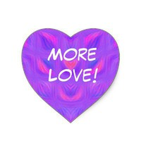 """More Love!"" Heart-Shaped Stickers from Zazzle.com"