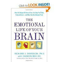 The Emotional Life of Your Brain: How Its Unique Patterns Affect the Way You Think, Feel, and...