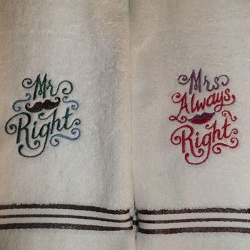 Mr Right and Mrs Always Right Embroidered Super Soft Hand Towels