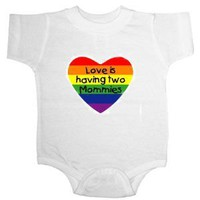 Love Is Having Two Mommies Gay Pride Short Sleeve Infant Creeper (NB) $12.99