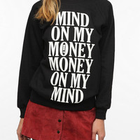 Mind On My Money Sweatshirt