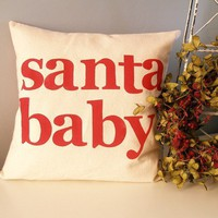 Santa Baby  Hand Stamped Holiday Pillow Cover by JoshuaByOak