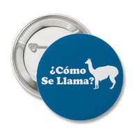 Como Se Llama Buttons from Zazzle.com