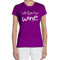 "Women's Short Sleeve Performance ""Will Run For Wine"" T-Shirt"