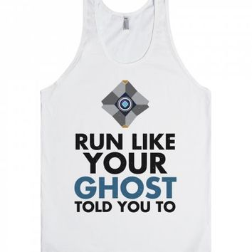 Run Like Your Ghost Told You To-Unisex White Tank