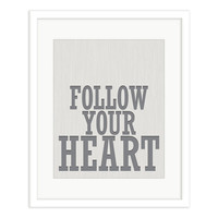 Follow Your Heart by ColorBee Design Studio