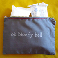 Indiscreet &quot;oh bloody hell&quot; Zip Pouch for Tampons, Menstrual Pads, Feminine Products