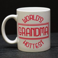 World's Hottest Grandma Mug