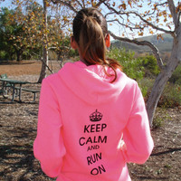 Keep Calm and Run On Hoody - Unisex