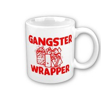 Gangster Wrapper Mugs from Zazzle.com