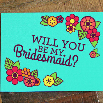 Be My Bridesmaid Card - wedding card for bridesmaids, bridal party invitation cards, floral card, modern wedding card, Will You Be My Cards