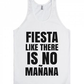 FIESTA LIKE THERE IS NO MANANA TANK TOP IDE021839 | Tank Top | SKREENED