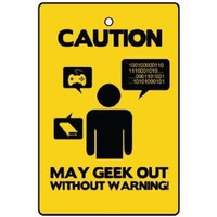 CAUTION MAY GEEK OUT CAR AIR FRESHENER ($4.79)