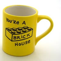 Funny Mug You're a Brick House in Sunshine Yellow by LennyMud