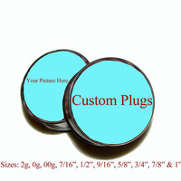 "Custom Plugs - 1 Pair - Sizes 2g, 0g, 00g, 7/16"", 1/2"", 9/16"", 5/8"", 3/4"", 7/8"" & 1"""