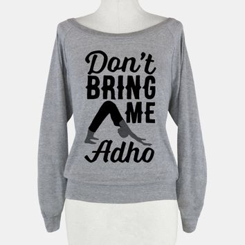 Don't Bring Me Adho
