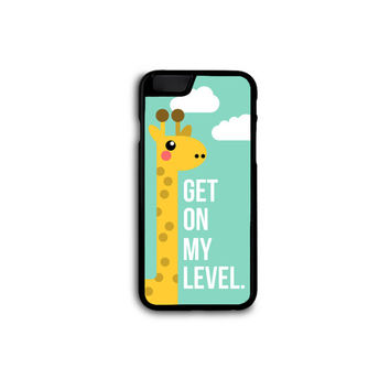 "Snarky Giraffe ""Get on my level"" Case for iPhone 4/4S/5/5S/5C/6/6+ and Samsung S3/S4/S5 in Hard Plastic/Rubber FREE STANDARD SHIPPING!"