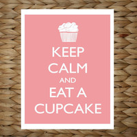 Keep Calm and Eat a Cupcake 8x10 printed digital wall decor - original design by a drop of golden sun