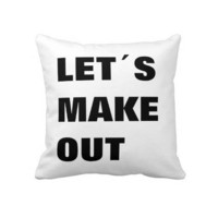 Let´s make out throw pillows from Zazzle.com