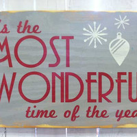 Holiday Decor -Most Wonderful Time of Year Typography Wood Sign