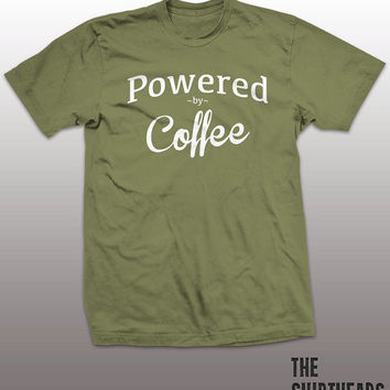 Powered By Coffee Shirt - java tshirt mens womens gift, funny tee, instagram, tumblr, humor humour, star, young, bucks fashion, caffeine top