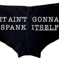 Amazon.com: It Ain't Gonna Spank Itself Womens Stripper Shorts - Available in All sizes: Clothing