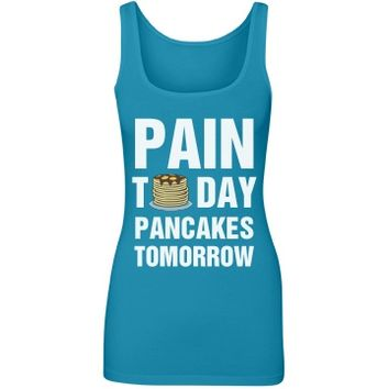 Pain Today Then Pancakes