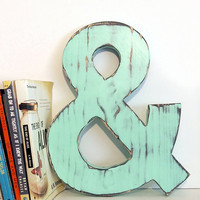 Wooden Ampersand (Pictured in Mint) Pine Wood Sign Wall Decor Rustic Americana French Country Chic