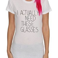 I Need Glasses Girls T-Shirt - 900327