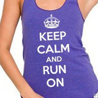 KEEP CALM AND RUN ON Racerback Tri-Blend WOMENS Tank 20.00 KEEP CALM AND RUN ON Racerback Tri-Blend WOMENS Tank 20.00 [KKRO1] - $20.00 : Signature T-Shirts, Funny T-Shirts, Vintage Cool Graphic Tee Shirts, Retro Logo, Twilight Shirts