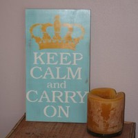 Keep Calm and Carry On hand painted wood Tiffany by caitcreate