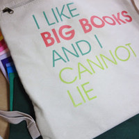 I Like Big Books And I Cannot Lie - Cinch Sack Backpack Tote - FREE SHIPPING