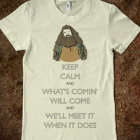 Hagrid: What's Comin' Will Come and We'll Meet it When it Does - Keep Calm, HP