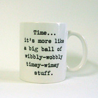 Wibbly Wobbly Timey Wimey White Ceramic Mug - Inspired by Dr. Who